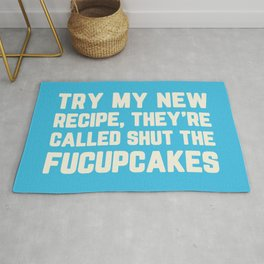 Shut The Fucupcakes Funny Quote Rug