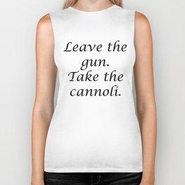 Leave the gun. Take the cannoli. Biker Tank