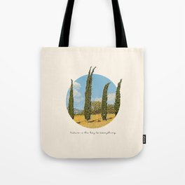 Nature is the key Tote Bag