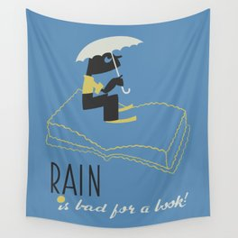 Rain is Bad for a Book Wall Tapestry