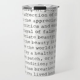 """To laugh often and much;"" Ralph Waldo Emerson quote Travel Mug"