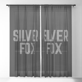 Silver Fox Funny Quote Sheer Curtain
