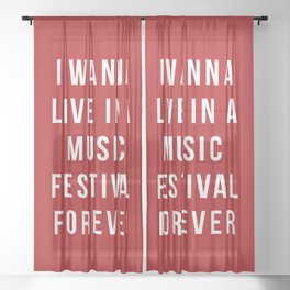 Live Music Festival Quote Sheer Curtain