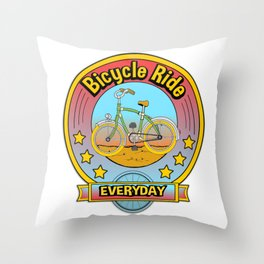 Bicycle Ride Everyday... Throw Pillow