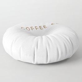 My Birthstone Is A Coffee Bean Floor Pillow