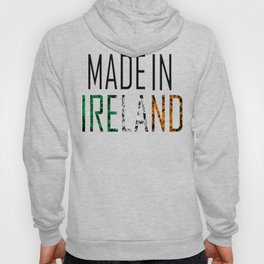 Made In Ireland Hoody