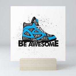 Sport, Joy, Fun, Play, Love, Happy, Risk & Adventure. Be Awesome Mini Art Print