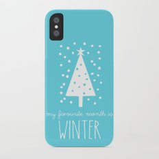 My Favourite Month is.........Winter iPhone X Slim Case