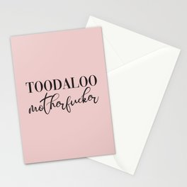 Toodaloo Motherfucker, Funny Quote Stationery Cards