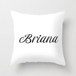 Name Briana Throw Pillow