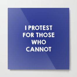 I protest for those who cannot - purple Metal Print