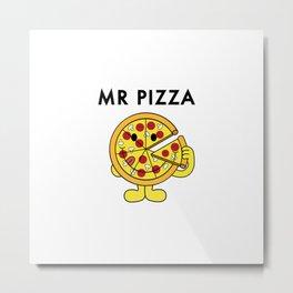 Mr Pizza Metal Print