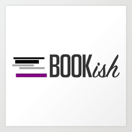 Asexual, Bookish, and Proud Art Print