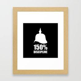 Prussia 150% discipline Framed Art Print