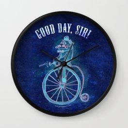 """Good Day, Sir!"" Wall Clock"