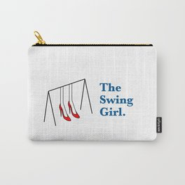 The Swing Girl Carry-All Pouch