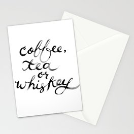 Coffee Tea or Whiskey Stationery Cards