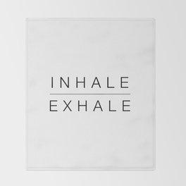 Inhale exhale Throw Blanket