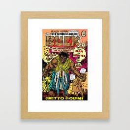 THE UNKILLABLE BUCK! Framed Art Print