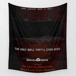 Nevermore Builders: Cask of Amontillado Trump-Wall Advert Wall Tapestry
