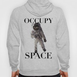 Occupy Space Hoody
