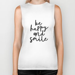 Be Happy and Smile black and white monochrome typography poster design home wall bedroom decor Biker Tank