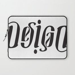 Live by Design, Die by Design Laptop Sleeve