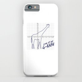 Look At My Graph - Giraffe Pun iPhone Case