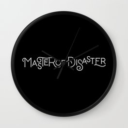 MASTER OF DISASTER Wall Clock