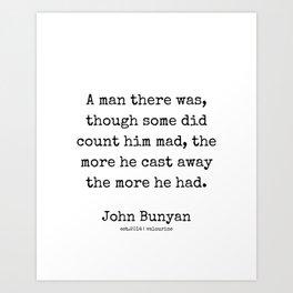 8 | John Bunyan Quotes| 201217 | Writer Of The Pilgrim's Progress' Art Print