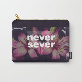 NEVER SEVER Carry-All Pouch