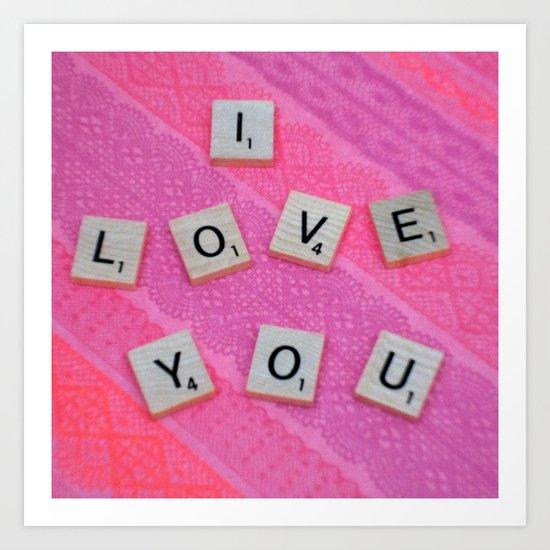 Darling I Love You In Pink Art Print