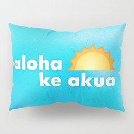 Aloha Ke Akua Sun Typography Pillow Sham
