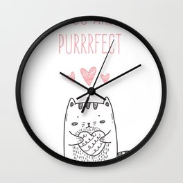 You are purrrfect Wall Clock