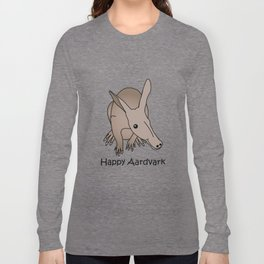 Happy Aardvark Long Sleeve T-shirt