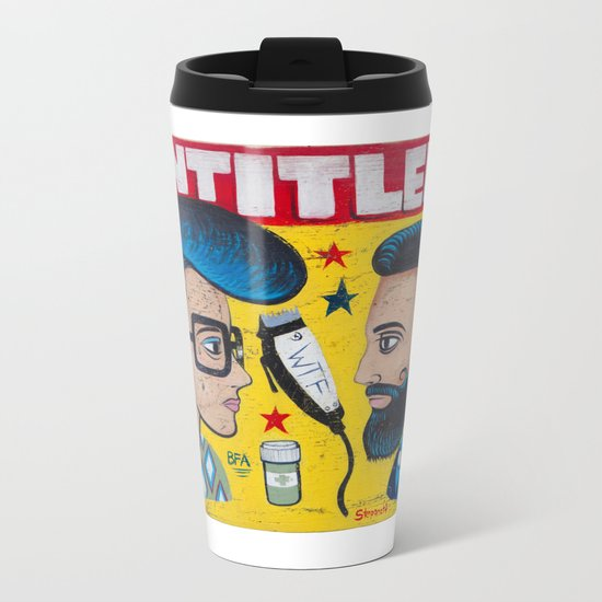 Entitled Haircuts Metal Travel Mug