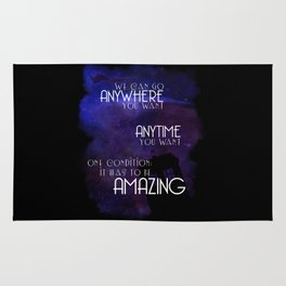 We Can Go Anywhere You Want - Doctor Who Rug