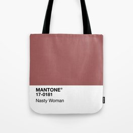 MANTONE® Nasty Woman Tote Bag