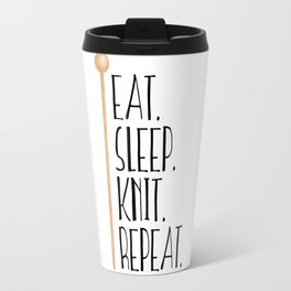 Eat Sleep Knit Repeat Travel Mug