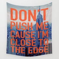 stickers Wall Tapestries featuring Don't Push Me by Text Guy