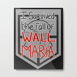 I Survived the Fall of Wall Maria Metal Print