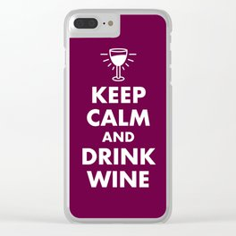 Keep Calm and Drink Wine Clear iPhone Case