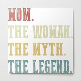 Mom Myth Legend Mothers Day Message Grandma Gift Metal Print