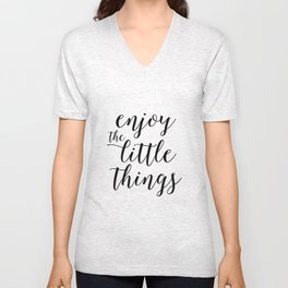 Printable Art,Enjoy The Little Things,Inspirational Quote,Love Sign,Kitchen Decor,Quote Prints Unisex V-Neck