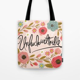 Pretty Swe*ry: UnFuckwithable Tote Bag
