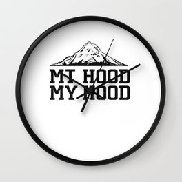 Oregon Mt Hood My Hood Mountain Adventure Novelty Wall Clock