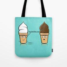 You look like crap... Tote Bag
