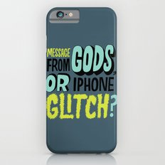 Gods or Glitch? Slim Case iPhone 6s