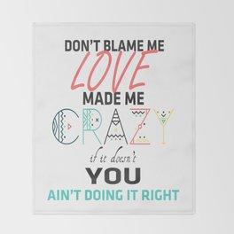 Don't Blame Me Throw Blanket