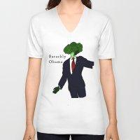 obama V-neck T-shirts featuring Barackly Obama by Pattavina